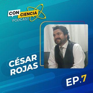 EP 7 - Entrevista Cesar Rojas desde la Serena Chile Parte 2