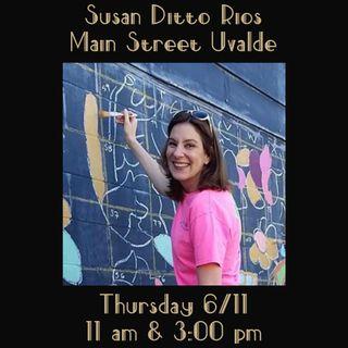 Susan Rios / Main Street Uvalde, June 2020