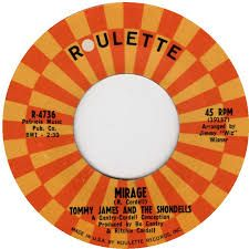 Tommy James and The Shondells - Mirage - Time Warp Song of The Day