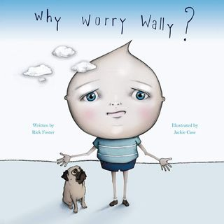 Youth Radio - Rick Foster Why Worry Wally