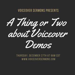 A Thing or Two about Voiceover Demos!