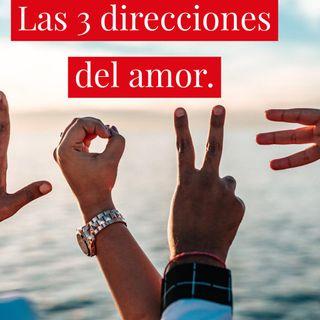 Las 3 Direcciones del Amor.