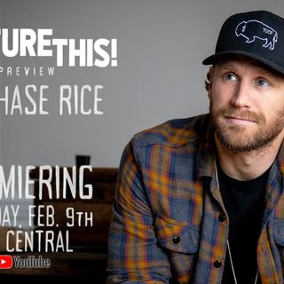 PICTURE THIS! with Chase Rice - PREVIEW
