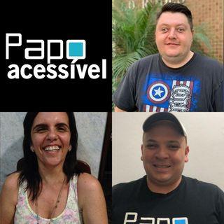 Papo Acessível - Fiquei cEGO!!! 😱 e agora❓ (ft. Ana Claudia Souto)