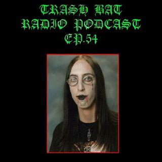 Trashbat Radio #54