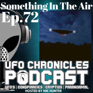 Ep.72 Something In The Air