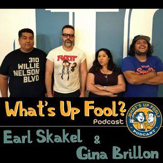 Ep 251 - Earl Skakel and Gina Brillon