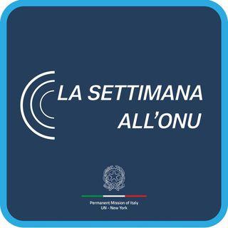 Episodio 2 - Voci dal Palazzo di Vetro - Canale La Settimana all'ONU