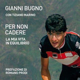Gianni Bugno: «Avevo paura di stare in mezzo al gruppo, cercavo di stare sempre in equilibrio»