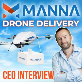 178. Manna CEO interview | Drone Delivery As a Service