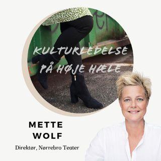 5. Mette Wolf, Teaterdirektør på Nørrebro Teater