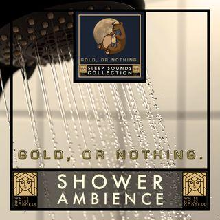 Shower Ambience | White Noise | Deep Sleep