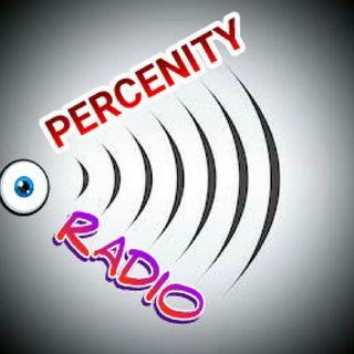 Percenity Radio: #NextLevelofmylife