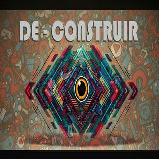 DE-CONSTRUIR