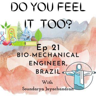 Bio-Mechanical Engineer, Brazil