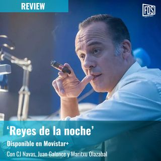 Review | 'Reyes de la noche'