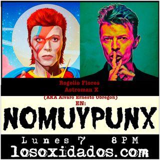 NoMuyPunx David Bowie con Astroman y Rogelio Flores