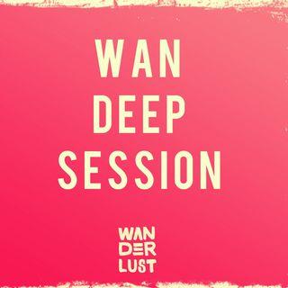 WAN DEEP SESSION #94 (Jakinz Cafe Del Mar Ibiza Guestmix)