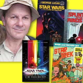 #338: Alan Dean Foster - legendary science fiction author on Star Trek and Star Wars!