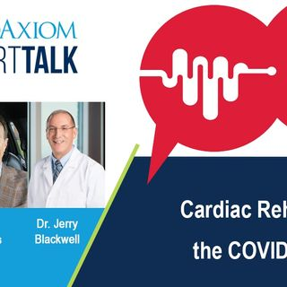 Cardiac Rehab in the COVID Era
