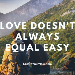2346 Love Doesn't Always Equal Easy