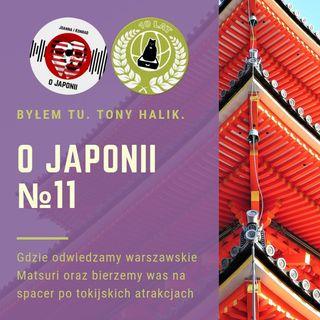 O Japonii №11 (gdzie odwiedzamy warszawskie Matsuri i bierzemy was na spacer po atrakcjach Tokio)