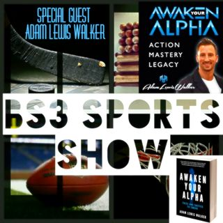 "BS3 Sports Show - ""Adam Lewis Walker Interview"""