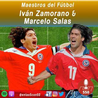 Maestros del Fútbol - Marcelo Salas e Ivan Zamorano