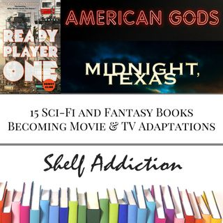 Ep 69: 15 Sci-Fi and Fantasy Books Becoming Movie & TV Adaptations | Pop Culture Sunday