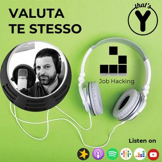 """Valuta te stesso"" [Job Hacking]"