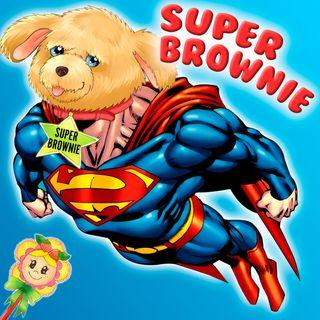 81. Brownie se convierte en Súperman | Cuento infantil para dormir