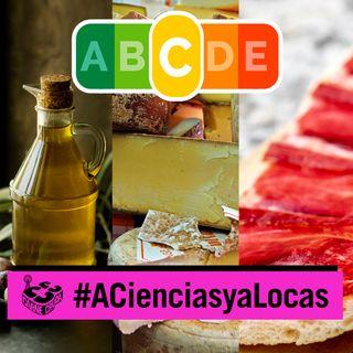 NutriScore: ¿sabemos lo que comemos? (A CIENCIAS Y A LOCAS - CARNE CRUDA #848)