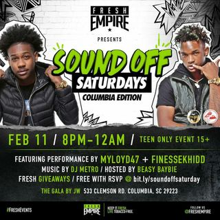 Fresh Empire's: Sound Off Saturdays feat Myloyd47 and FinnessKhidd