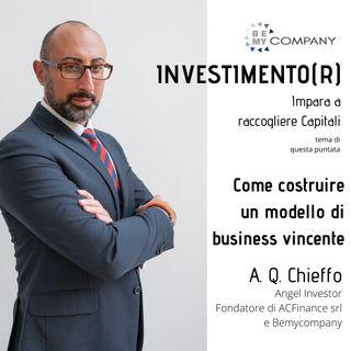 INVESTIMENTO(R): Come costruire un modello di business vincente