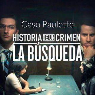Episodio 13 Serie caso Paulette, La búsqueda