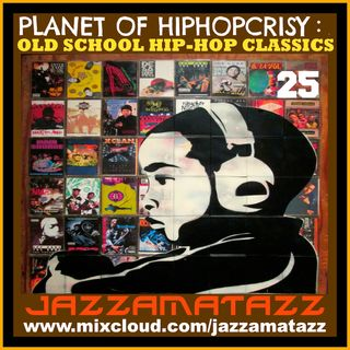 Jazzamatazz -Planet Of HipHopcrisy 25