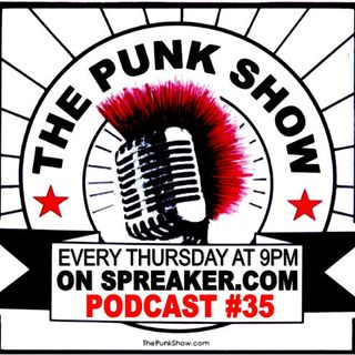 The Punk Show #35 - 10/17/2019