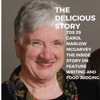 TDS 29 CAROL MARLOW MCGARVEY THE INSIDE STORY OF FEATURE WRITING AND FOOD JUDGING