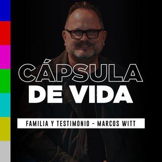 #CápsulaDeVida – Familia y testimonio – Marcos Witt