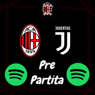 MORALE ALTISSIMO! || Pre Milan-Juventus