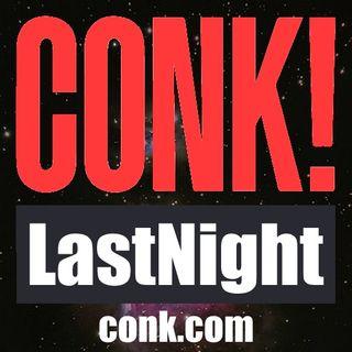 CONK! LastNight - 9/22/21