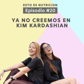 #20 Ya no creemos en Kim Kardashian