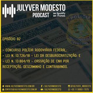 Episódio 2 - Trânsito, por Julyver Modesto