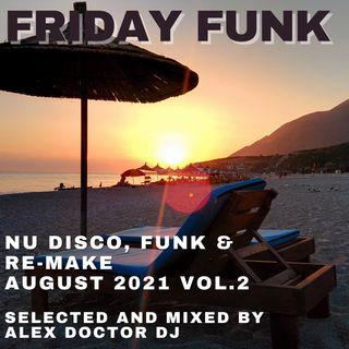 #155 - Friday Funk - August 2021 vol.2