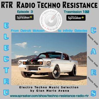 ELECTRO CARS - Episode 3 - RTR RadioTechnoResistance Trasmission 132