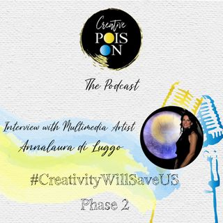 Interview with Multimedia Artist Annalaura di Luggo #CreativityWillSaveUs Phase 2