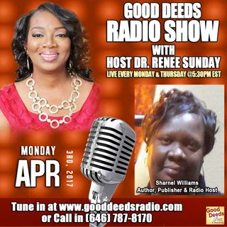Author, Publisher, Radio Host Sharnel Williams Show shares on Good Deeds Radio Show