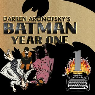 111 - Batman Year One, Part 1