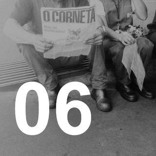 Rádio Corneta 06 - agosto 2019
