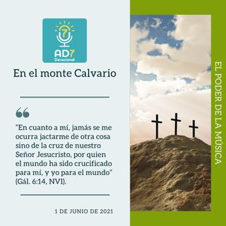 1 de junio - En el monte Calvario - Devocional de Jóvenes - Etiquetas Para Reflexionar